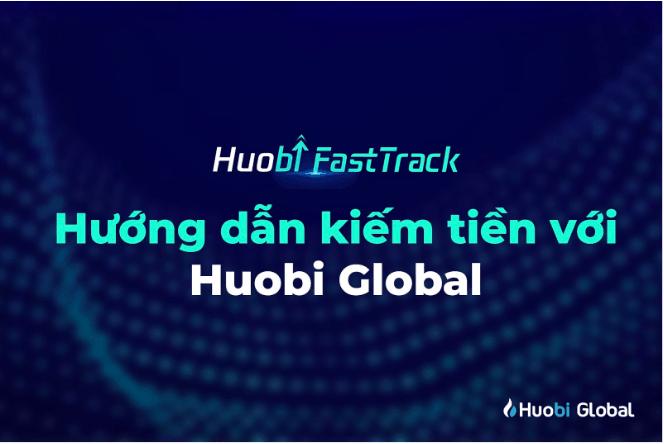Hướng dẫn kiếm tiền với Huobi Global